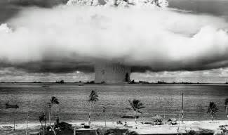 Image result for atomic bomb at Bikini Atoll in the Pacific