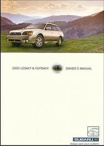 Subaru Legacy  U0026 Outback 2003 Owners Manual Book 03 Gt