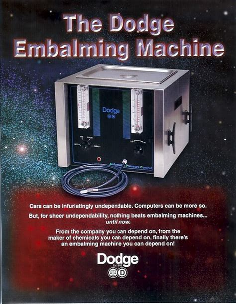 dodge embalming machine   thought computers
