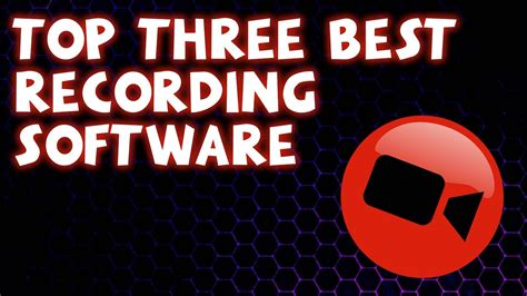 top 3 best free screen recording software 2019 pc youtube