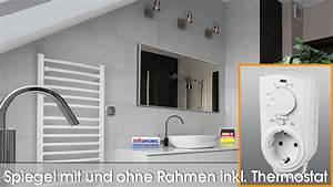 Spiegel Ohne Rahmen Kaufen : infrarot spiegelheizungen funktionelles design ~ Whattoseeinmadrid.com Haus und Dekorationen