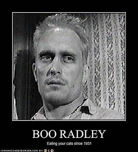 """Gerald... Boo Radley Mysterious Quotes"