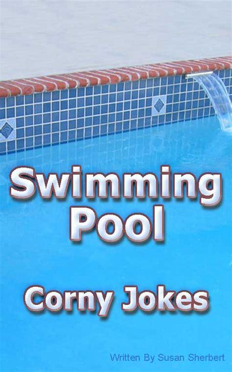Swimmingpool Corny Jokes  Corny Joke Books