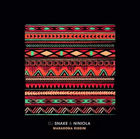 dj snake new song download dj snake niniola maradona riddim new song naijamusic