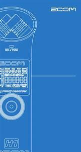 Zoom H1 User U0026 39 S Manual