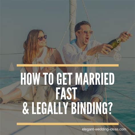 married fast legally binding   days