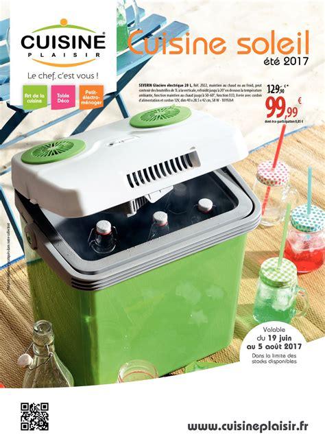 cuisine soleil calaméo bd prospectus cuisine soleil cp 05 2017