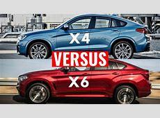 2015 BMW X6 VS BMW X4 Visual Comparison YouTube