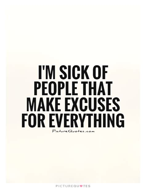 Sick Tired Everything Quotes