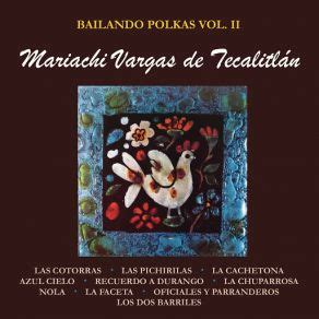 Bailando Polkas, Vol Ii Con El Mariachi Vargas De
