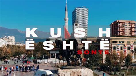 KUSH ESHTE SONTE - YouTube