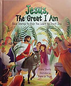 Jesus, The Great I Am | LifeWay Christian Non-Fiction