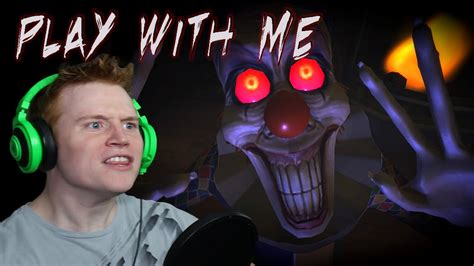 Play With Me [completed]  Scariest Clown Ever Youtube