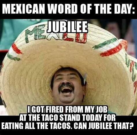 Mexican Meme Jokes - best 25 mexican word of day ideas on pinterest mexican words funny mexican sayings and