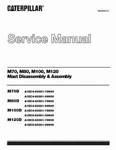 Caterpillar Cat M120d 72  80 Volt 4aj00600 Service Repair