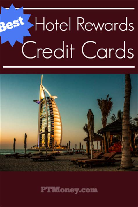 hotel rewards credit cards   pt money