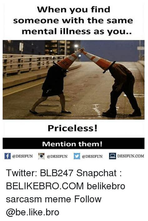 Mental Illness Meme - 25 best memes about mental illness mental illness memes