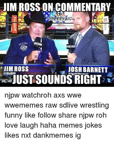 Jim Ross Memes - 25 best memes about jim ross jim ross memes