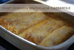 Easy Chicken Enchilada Casserole Life Your Way