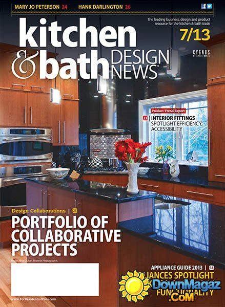 kitchen design magazines free kitchen bath design news july 2013 187 pdf 4507