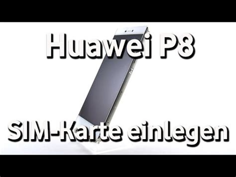 huawei p vodafone sim karte einlegen youtube