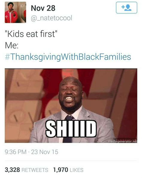 Thanksgiving With Black Families Memes - 17 best images about thanksgiving with black families memes i found funny on pinterest jade