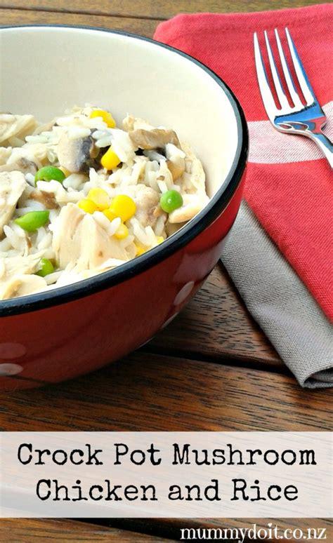 crock pot chicken and rice crock pot mushroom chicken and rice the fruitful homemaker