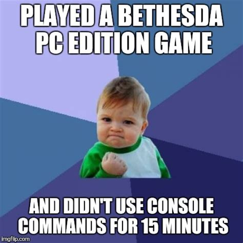 Bethesda Memes - success kid meme imgflip
