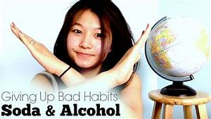 Giving Up Bad Habits: Soda and Alcohol | the Closing Belle ...