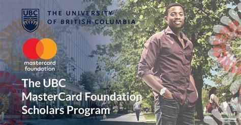 university british columbia mastercard foundation scholars program