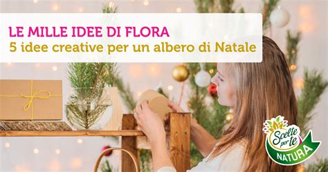5 Idee Creative Per Un Albero Di Natale  Scelte Per Te