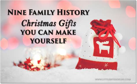 nine family history gifts you can make yourself little