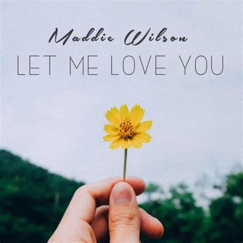 maddie wilson   love  lyrics genius lyrics
