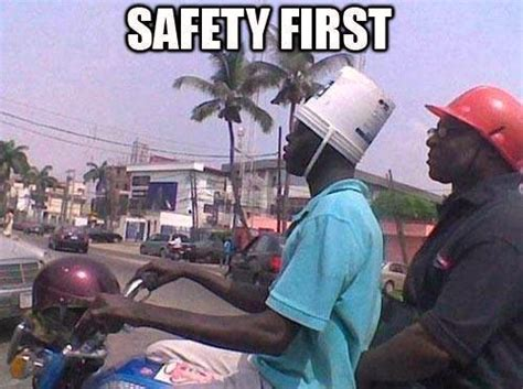 Funny Safety Memes - safety first the memes factory