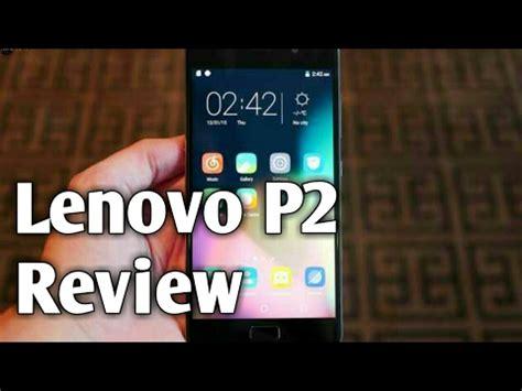 review lenovo p2 best smartphone