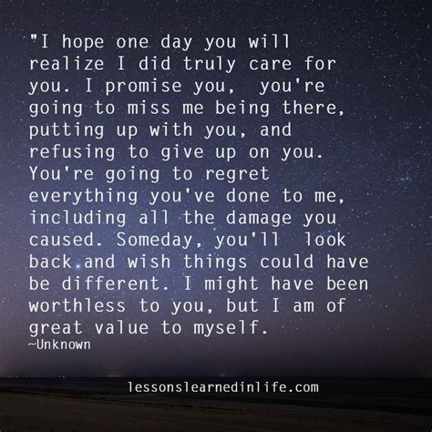 What Was Promised And What Needs To Be Quot I One Day You Will Realize I Did Truly Care For You