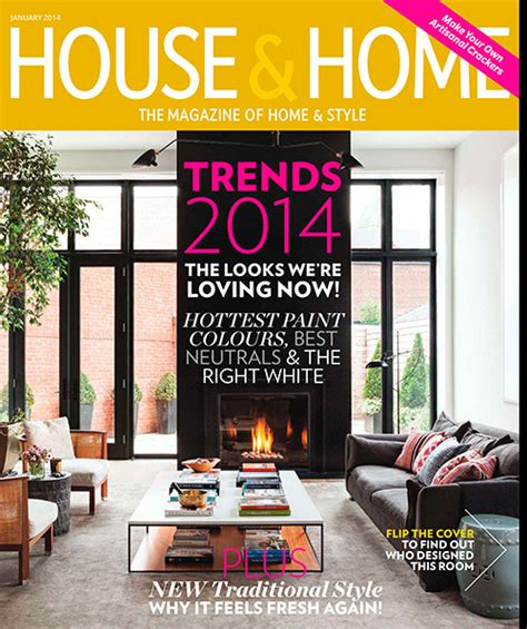 Canadian House & Home Magazine  Decor Trends For 2014