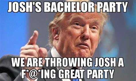 30 Best Bachelor Party Memes (2019 Edition