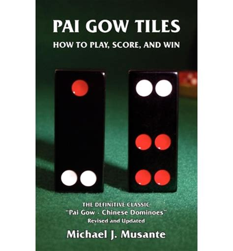 Pai Gow Tiles by Pai Gow Tiles How To Play Score And Win Michael J