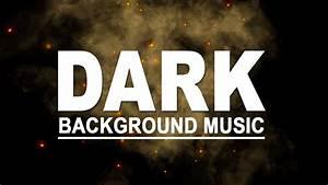 Suspense, Dark, Ambient, Mysterious, U0026thriller, Music, No, Copyright, Tension, Mystery, Background, Music