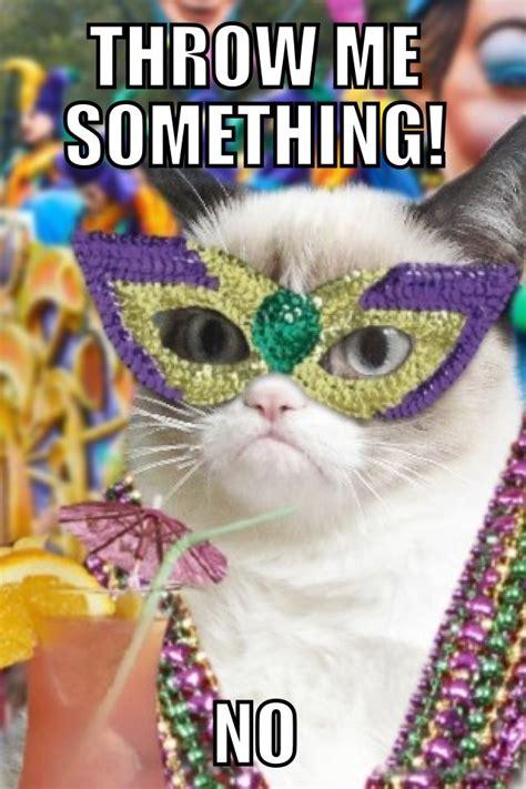 Fat Tuesday Meme - mardi gras grumpy cat new orleans mardi gras pinterest grumpy cat ps and grumpy cat quotes