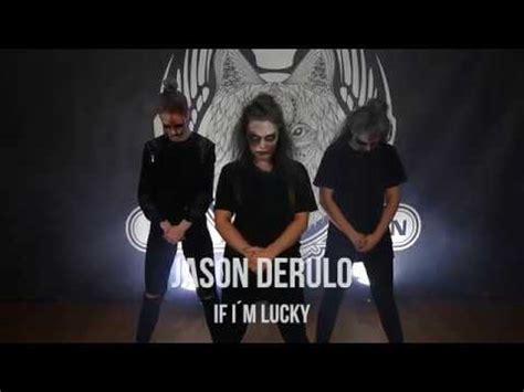 Jason Derulo X Matt Steffanina  If I'm Lucky Dance