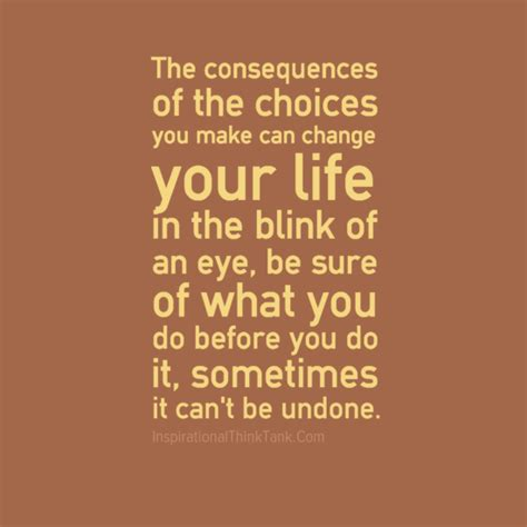 Quotes Decisions Consequences