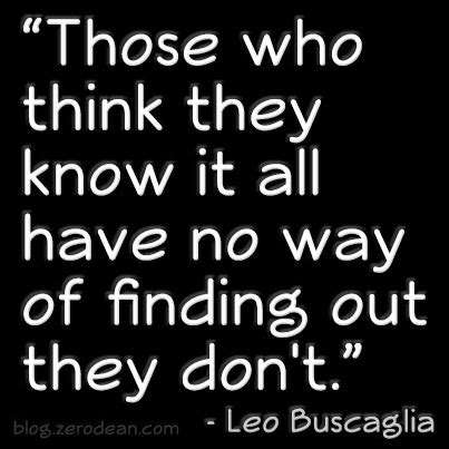 Quotes For People Who Think They Know It All Quotesgram
