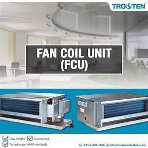 Trosten Industries  A Fan Coil Unit Manufacturer Company