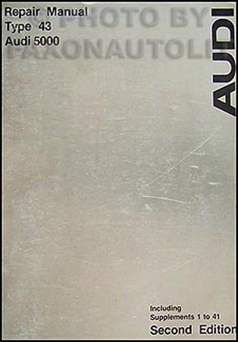 service manuals schematics 1986 audi 5000s free book repair manuals 1978 1979 audi 5000 repair shop manual original