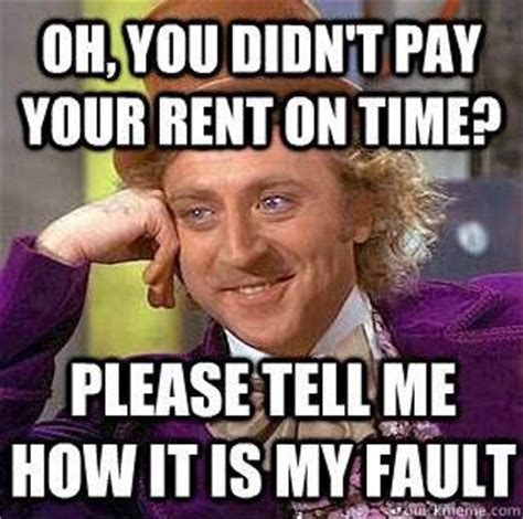 Rent Memes - 37 best images about property management on pinterest the foundation apartment funny and