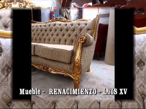luis xv muebles jose ramos youtube