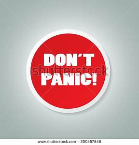Dont Panic Stock Images, Royalty-Free Images & Vectors ...