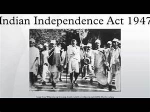Indian Independence Act 1947 - YouTube